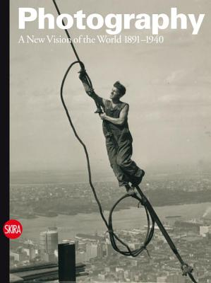 Photography: Volume 2: A New Vision of the World 1891-1940 - Guadagnini, Walter (Editor), and Badger, Gerry