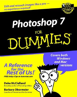 Photoshop 7 for Dummies - McClelland, Deke, and Obermeier, Barbara
