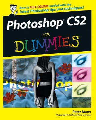Photoshop CS2 for Dummies - Bauer, Peter