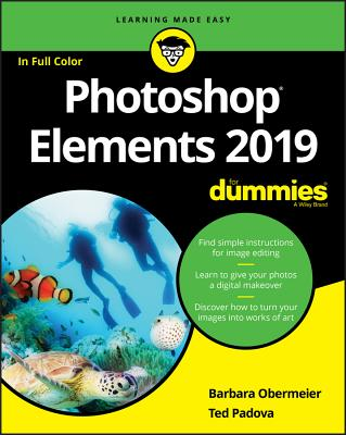 Photoshop Elements 2019 For Dummies - Obermeier, Barbara, and Padova, Ted