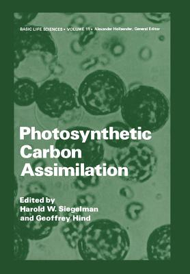 Photosynthetic Carbon Assimilation - Siegelman, H W (Editor)