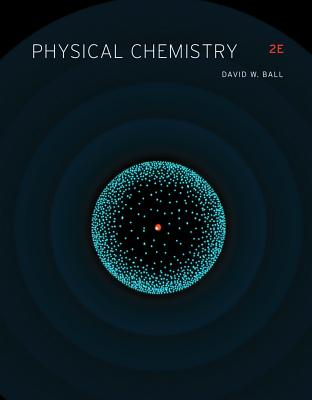 Physical Chemistry - Ball, David W