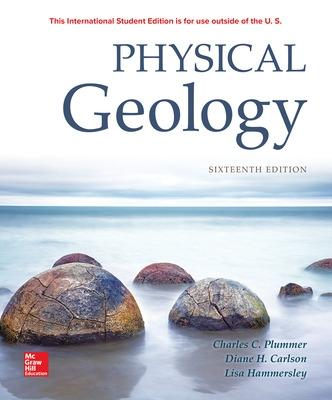 PHYSICAL GEOLOGY - Plummer, Charles (Carlos), and Carlson, Diane, and Hammersley, Lisa
