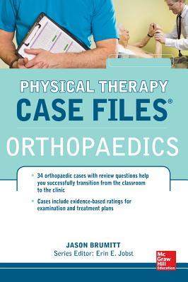 Physical Therapy Case Files: Orthopaedics - Brumitt, Jason