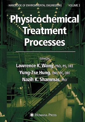 Physicochemical Treatment Processes - Wang, Lawrence K (Editor)