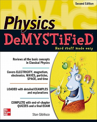 Physics Demystified - Gibilisco, Stan