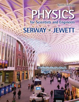 Physics for Scientists and Engineers (AP Edition) - Serway, Raymond A, and Jewett, John W