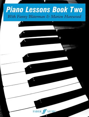 Piano Lessons: Bk. 2 - Waterman, Fanny (Series edited by), and Harewood, Marion (Series edited by)