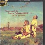 Piano music by Xaver Scharwenka, Vol. 4 - Seta Tanyel (piano)