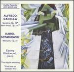 Piano Music of Alfredo Casella and Karol Szymanowski