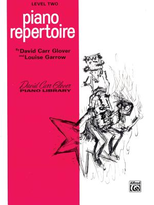 Piano Repertoire: Level 2 - Glover, David Carr, and Garrow, Louise