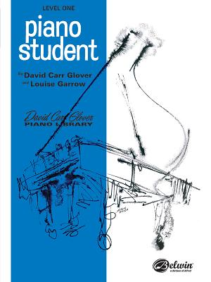 Piano Student: Level 1 - Glover, David, and Garrow, Louise