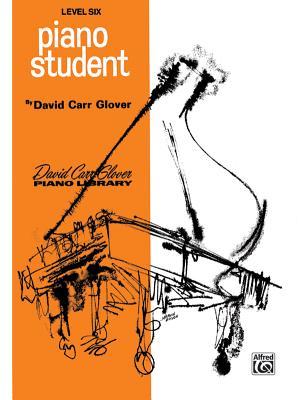 Piano Student: Level 6 - Glover, David