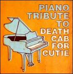 Piano Tribute To Death Cab For Cutie