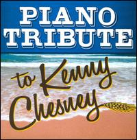 Piano Tribute to Kenny Chesney - Various Artists