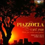 Piazzolla: Caf? 1930, Music for Violin and Guitar