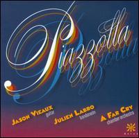 Piazzolla - Jason Vieaux (guitar); Julien Labro (bandoneon); A Far Cry