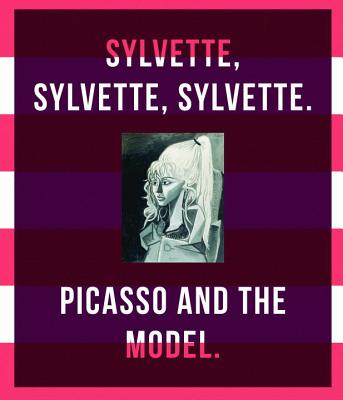 Picasso and the Model: Sylvette, Sylvette, Sylvette - Grunenberg, Christoph (Editor), and Becker, Astrid (Editor)