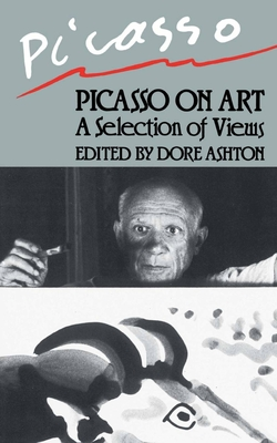 Picasso on Art - Ashton, Dore (Editor)