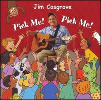 Pick Me! Pick Me! - Jim Cosgrove