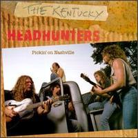 Pickin' on Nashville - Kentucky Headhunters