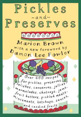 Pickles and Preserves - Brown, Marion