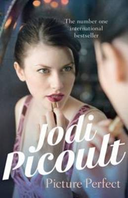 Picture Perfect - Picoult, Jodi
