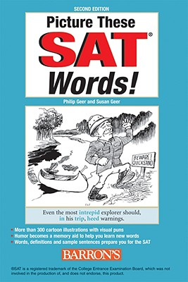 Picture These SAT Words! - Geer, Philip, and Geer, Susan