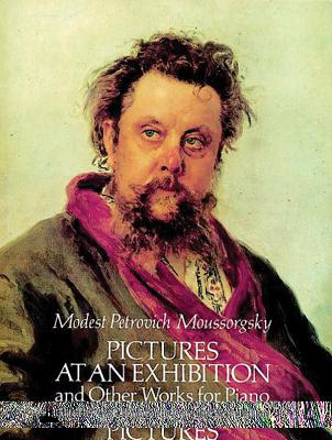 Pictures at an Exhibition and Other Works for Pian - Mussorgsky, Modest Petrovich