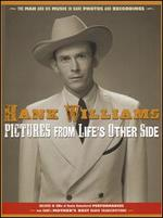 Pictures From Life's Other Side: The Man and His Music In Rare Recordings and Photos [2