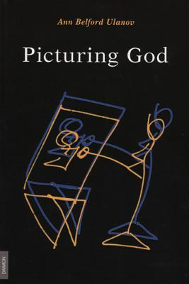 Picturing God - Ulanov, Ann B, and Null, Null
