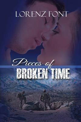 Pieces of Broken Time - Font, Lorenz