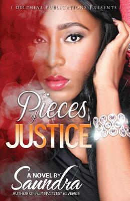 Pieces of Justice - Saundra, Author