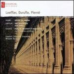 Pierné: Sonata da Camera; Loeffler: Two Rhapsodies; Five Songs; Duruflé: Prélude, Récitatif et Variations