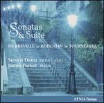 Pierre de Bréville, Charles Koechlin, Charles Tournemire: Sonatas & Suites