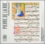 Pierre de la Rue: Portrait Musical