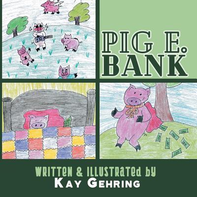 Pig E. Bank - Gehring, Kay