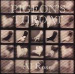 Pigeon's Throat