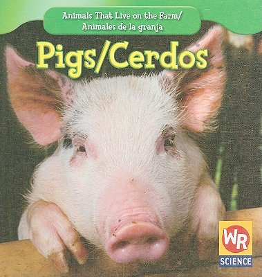 Pigs/Cerdos - Macken, JoAnn Early, and Clidas, Jeanne (Consultant editor)