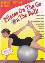 Pilates on the Go: On the Ball!