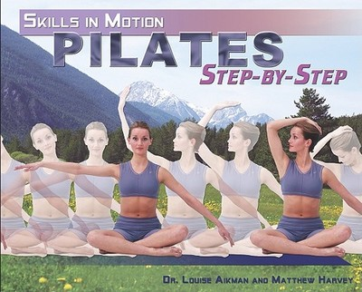 Pilates Step-By-Step - Aikman, Louise, Dr.