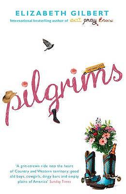 Pilgrims - Gilbert, Elizabeth