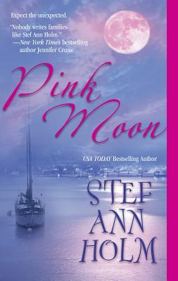 Pink Moon - Holm, Stef Ann