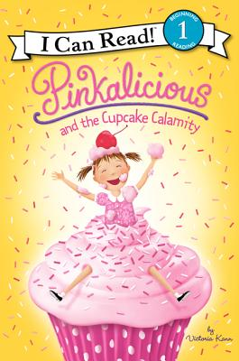 Pinkalicious and the Cupcake Calamity - Kann, Victoria