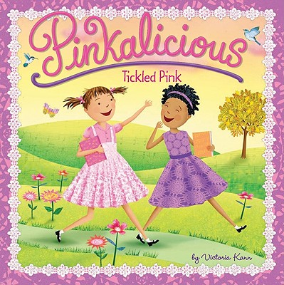 Pinkalicious: Tickled Pink -