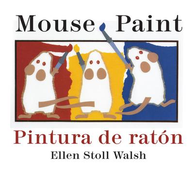 Pintura de Raton/Mouse Paint Bilingual Boardbook - Walsh, Ellen Stoll