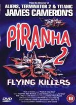 Piranha II: Flying Killers