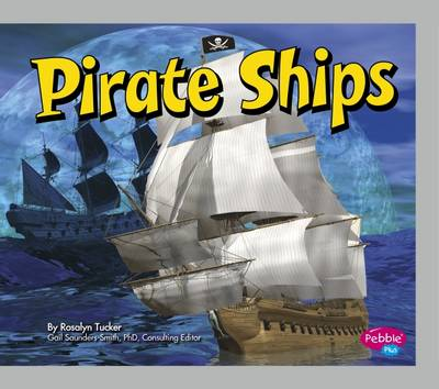 Pirate Ships - Tucker, Rosalyn