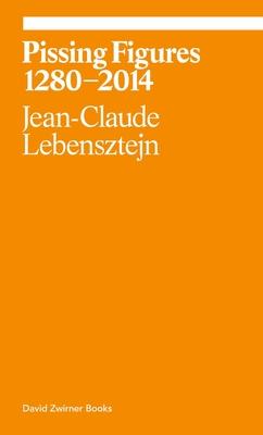Pissing Figures - Lebensztejn, Jean Claude, and Nagy, Jeff