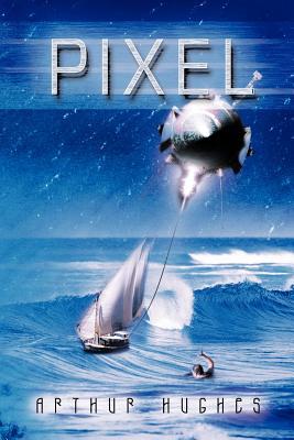 Pixel - Hughes, Arthur
